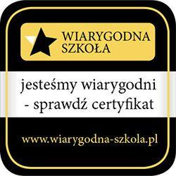 """Certyfikat """"Wiarygodna szkoła"""""""